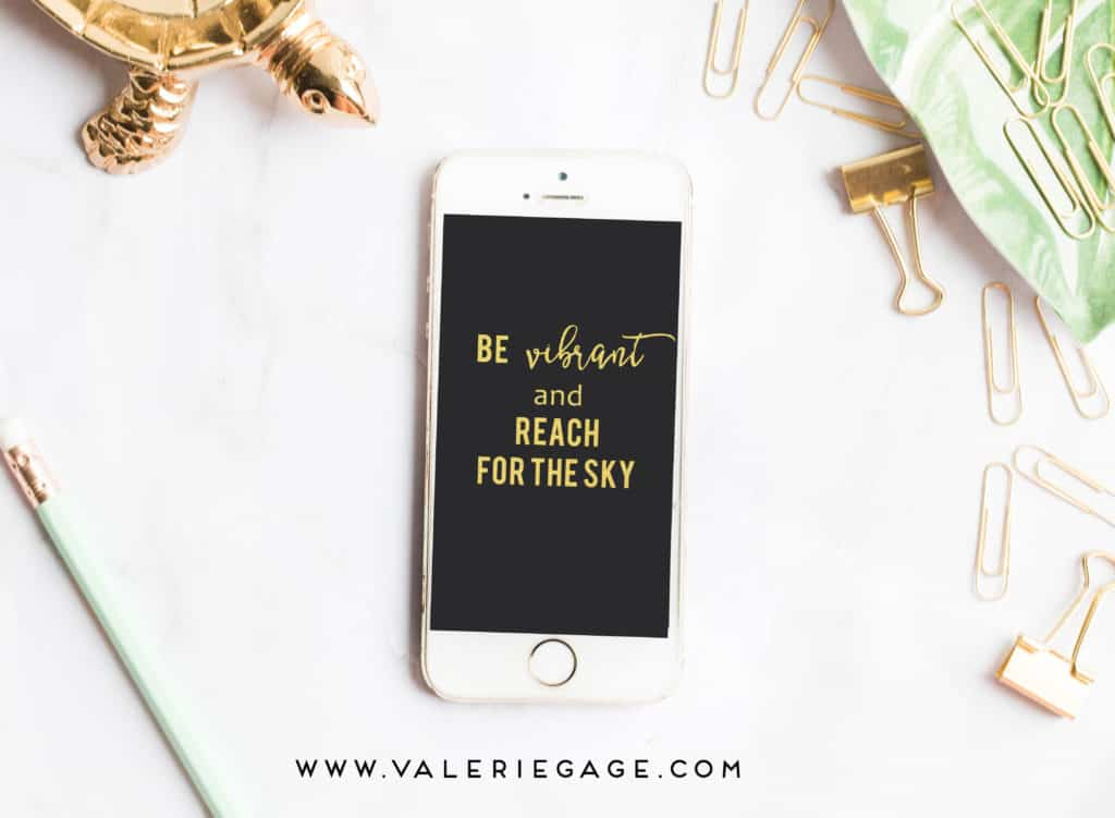 Quote for entrepreneurs: Be vibrant and reach for the sky